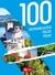 100 NAJPIĘKNIEJSZYCH MIEJSC POLSKI - OPRACOWANIE ZBIOROWE