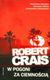 W POGONI ZA CIEMNOŚCIĄ - ROBERT CRAIS