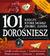 101 rzeczy, które musisz zrobić, zanim...w.2015 - OPRACOWANIE ZBIOROWE