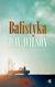 BALISTYKA - D.W. WILSON