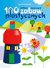 100 całkiem magicznych zabaw plastycznych - Buszkowski Igor