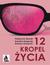 12 kropel życia - Katarzyna Nowak, Karolina Kasprzak, Roman Kawecki
