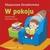 W POKOJU Zgadywanki dla maluszka Małgorzata Strzałkowska - Małgorzata Strzałkowska
