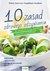 10 zasad zdrowego odżywiania w oparciu o najnowsze badania naukowe - Souccar Thierry