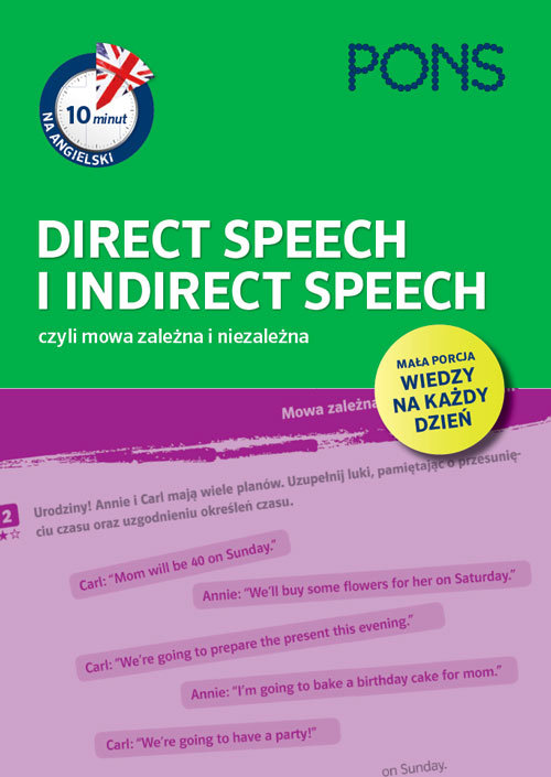 10 minut na angielski PONS Direct Speech i Indirect Speech, czyli mowa zależna i niezależna A1/A2 - brak