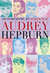 100 powodów aby pokochać Audrey Hepburn - OPRACOWANIE ZBIOROWE