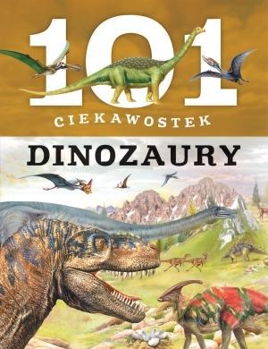 101 ciekawostek. Dinozaury - Niko Dominiguez