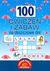 100 ćwiczeń i zabaw na deszczowe dni - OPRACOWANIE ZBIOROWE