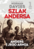 ANDERS I JEGO ARMIA SZLAK ANDERSA TOM 1 - OPRACOWANIE ZBIOROWE