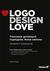 Logo Design Love. Tworzenie genialnych logotypów - DAVID AIREY