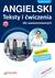 Angielski Teksty i ćwiczenia dla zaawansow. B1-C2 - OPRACOWANIE ZBIOROWE